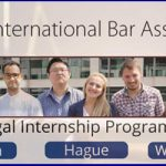 Legal Internship Program at International Bar Association in London, The Hague and Washington DC.