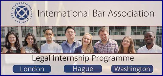Legal Internship Program at International Bar Association in London, The Hague and Washington DC.
