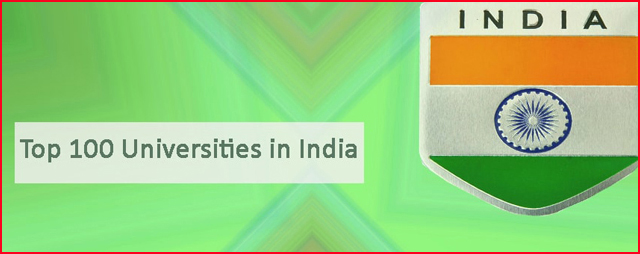 Top 100 Universities in India by 2019 Ranking