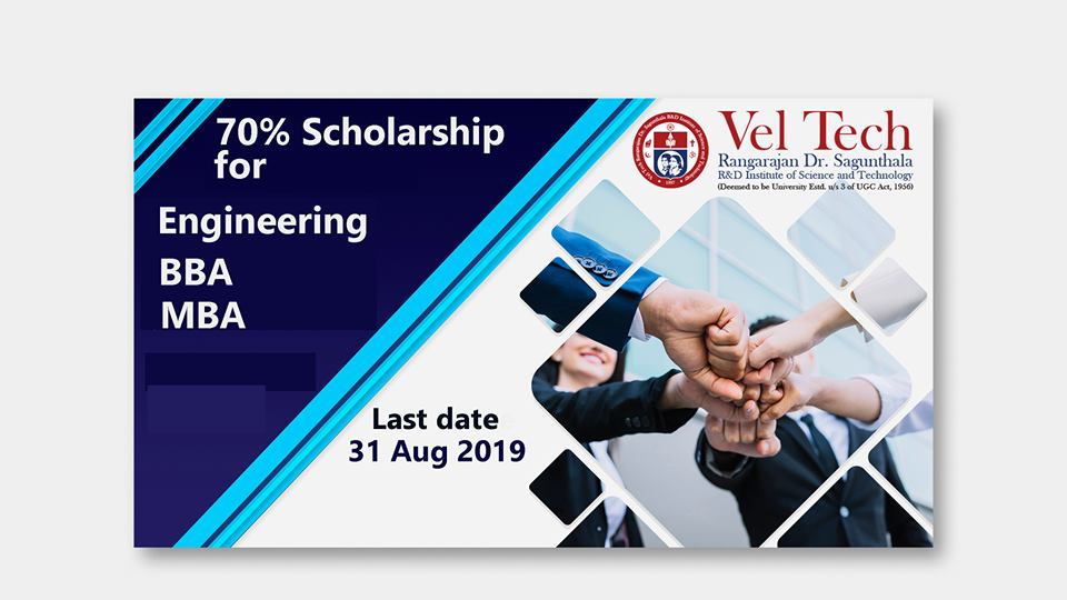 70% Scholarship at Vel Tech Deemed to be University, Chennai, India.
