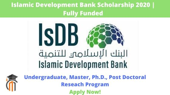 Islamic Development Bank Fully Funded Scholarships 2020