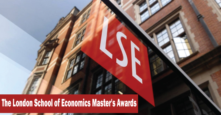 The London School of Economics Master's Awards (Up to  £15,000)